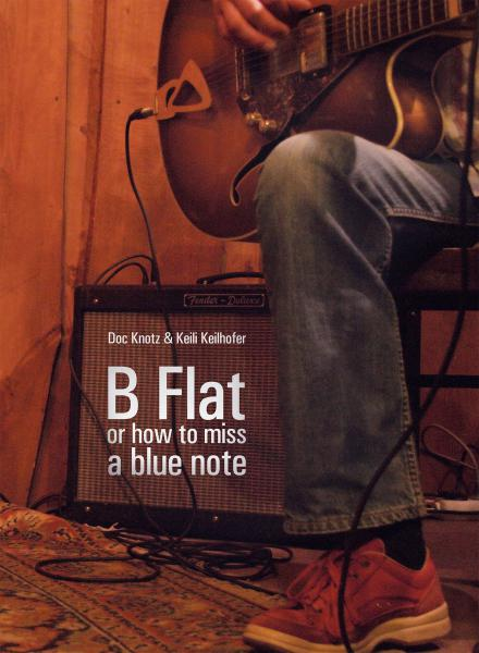 B Flat - or how to miss a blue note
